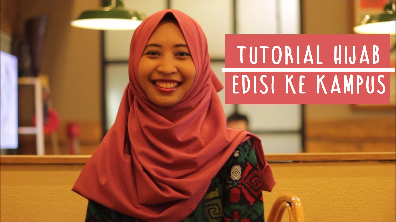 Tutorial Hijab Untuk ke Kampus