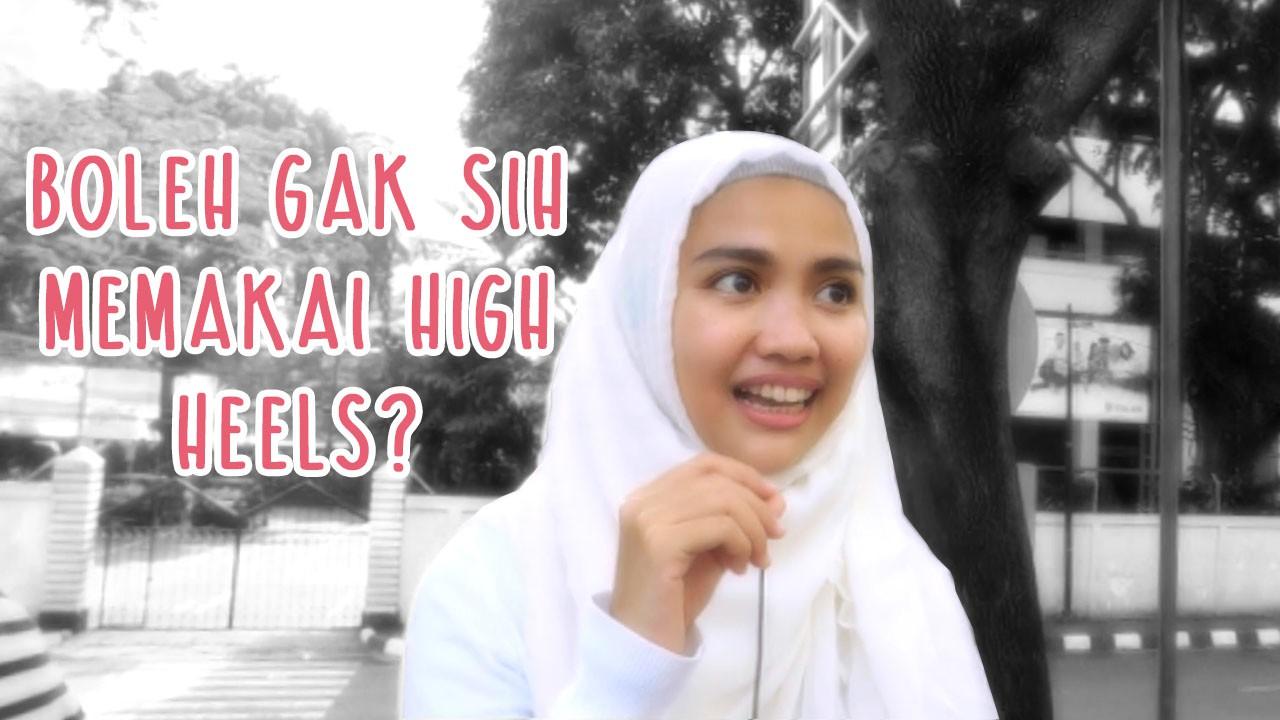 Tanya Ustadz (S2 eps 1) : Boleh Gak Sih Memakai High Heels ?