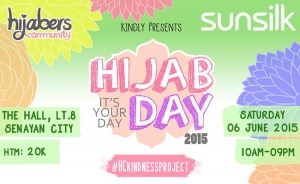 "Hijabers Community : Hijabday 2015 ""IT'S YOUR DAY"""