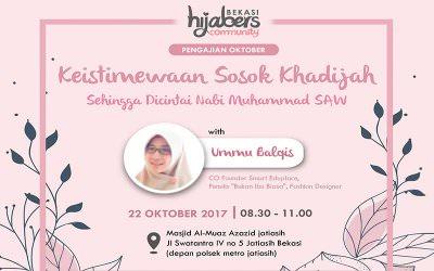 """EVENT : """"Keistimewaan Sosok Khadijah Sehingga Dicintai Nabi By Hijabers Community"""""""