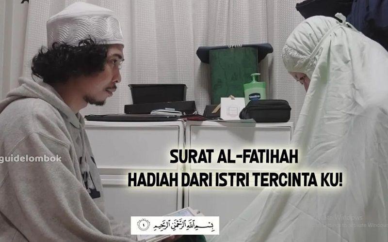 Kisah Haru Seorang Youtuber diberikan Kado Bacaan Surat Al Fatihah oleh Istri Mualaf